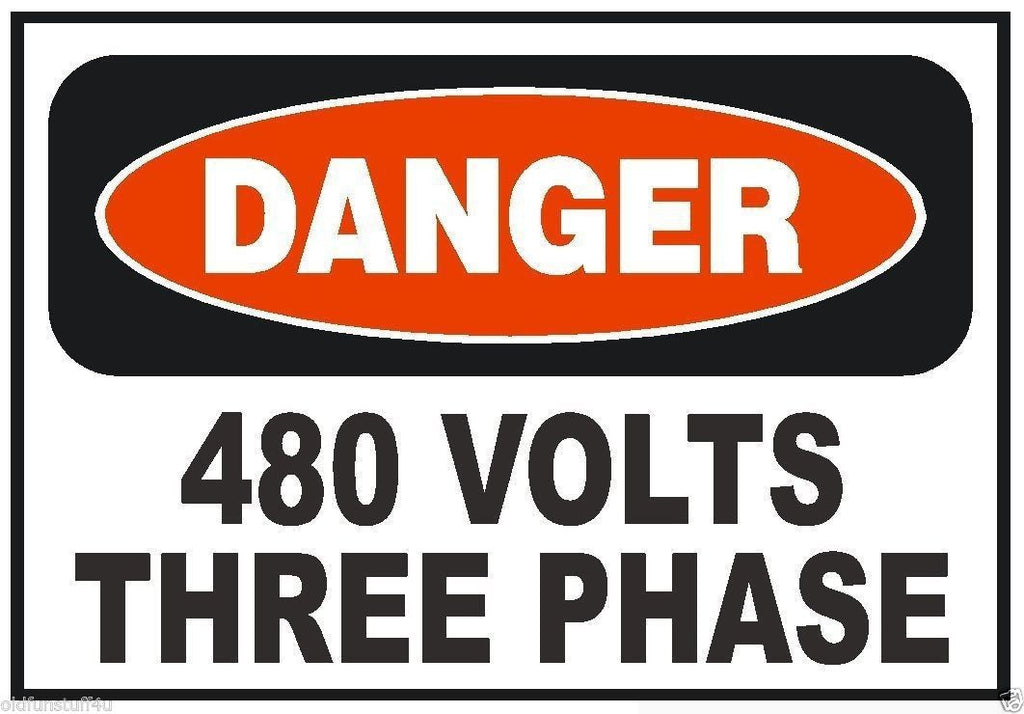 Danger 480 Volts Three Phase Electrical Electrician Sticker Safety Decal  D230