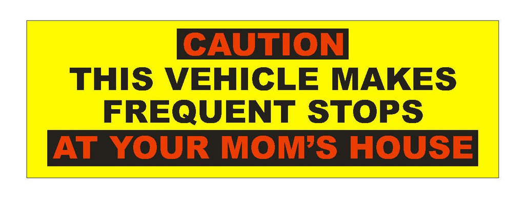 Caution Vehicle Makes Stops Funny Bumper Sticker or Helmet Sticker D640 - Winter Park Products