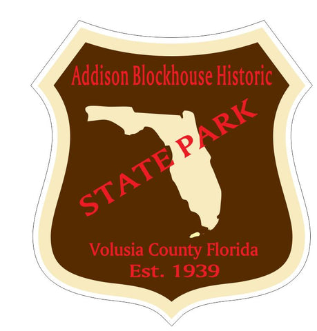 Addison Blockhouse Historic State Park Sticker R3263 Florida