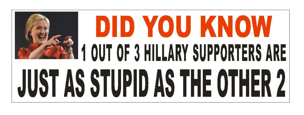 Anti hillary bumper sticker or helmet sticker d923 hillary clinton sticker