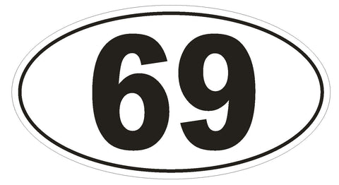 69 Oval Bumper Sticker or Helmet Sticker D886 Sex Oral Hot Funny Gag Gift - Winter Park Products