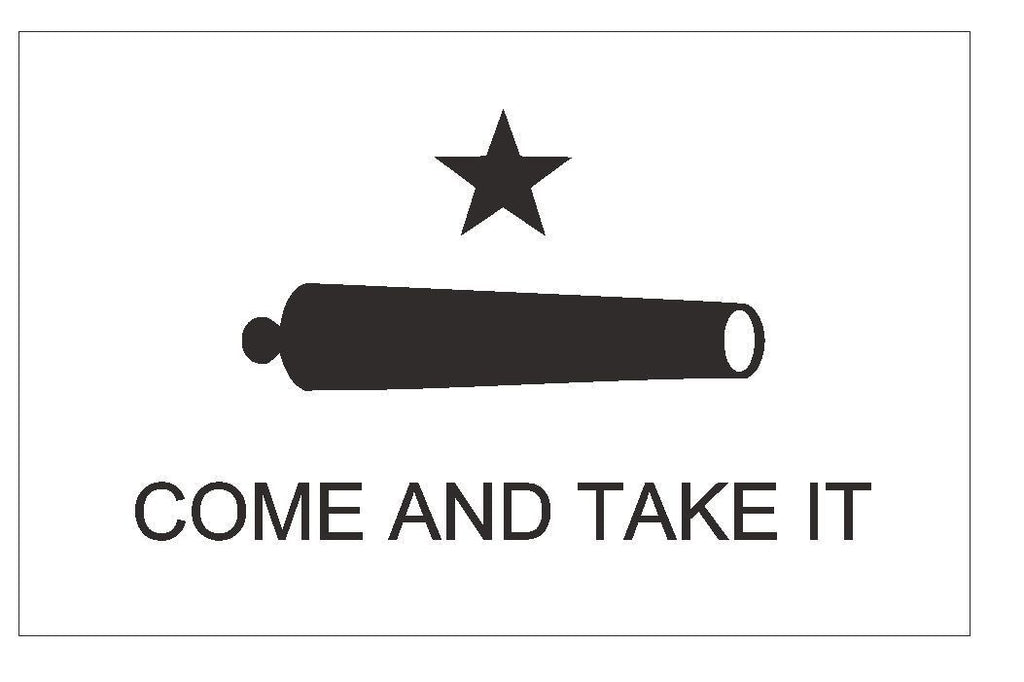 TEXAS COME AND TAKE IT Flag Sticker Decal F103 - Winter Park Products