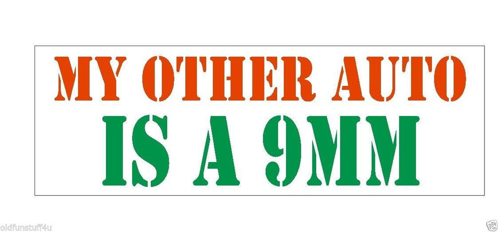 My Other Auto Is A 9MM Gun Rights Bumper Sticker or Helmet Sticker D394 - Winter Park Products
