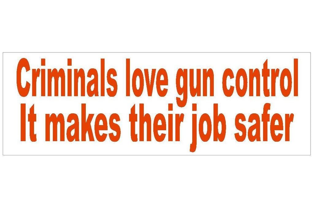Anti Obama Criminal Gun Control Political Bumper Sticker MADE IN THE USA D291 - Winter Park Products
