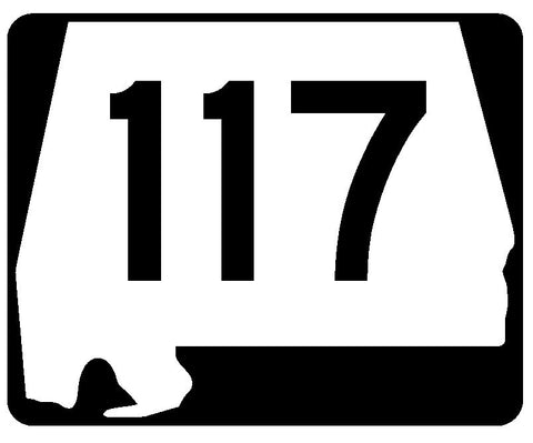 Alabama State Route 117 Sticker R4513 Highway Sign Road Sign Decal