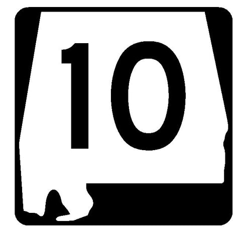 Alabama State Route 10 Sticker R4405 Highway Sign Road Sign Decal