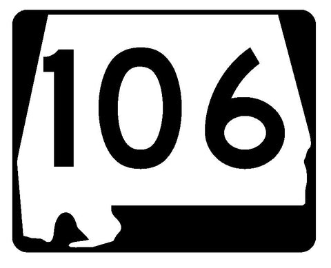 Alabama State Route 106 Sticker R4503 Highway Sign Road Sign Decal