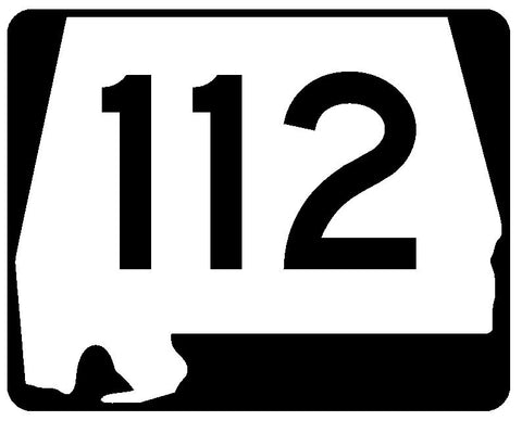 Alabama State Route 112 Sticker R4508 Highway Sign Road Sign Decal