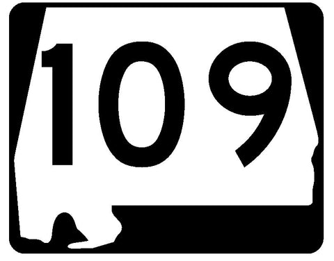 Alabama State Route 109 Sticker R4505 Highway Sign Road Sign Decal