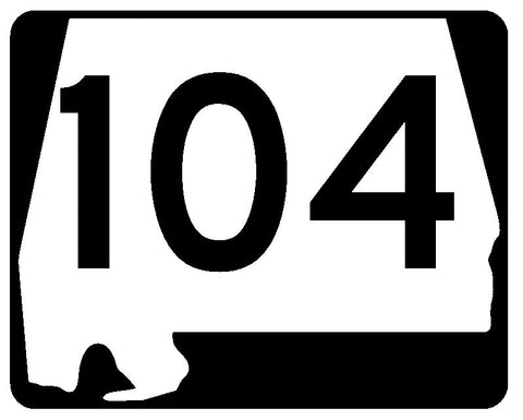 Alabama State Route 104 Sticker R4501 Highway Sign Road Sign Decal