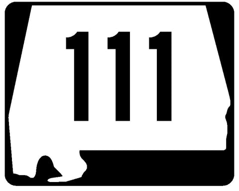 Alabama State Route 111 Sticker R4507 Highway Sign Road Sign Decal