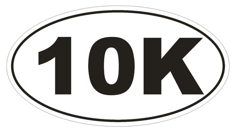 10K Oval Bumper Sticker or Helmet Sticker D143 Euro Oval Marathon Runner Race - Winter Park Products