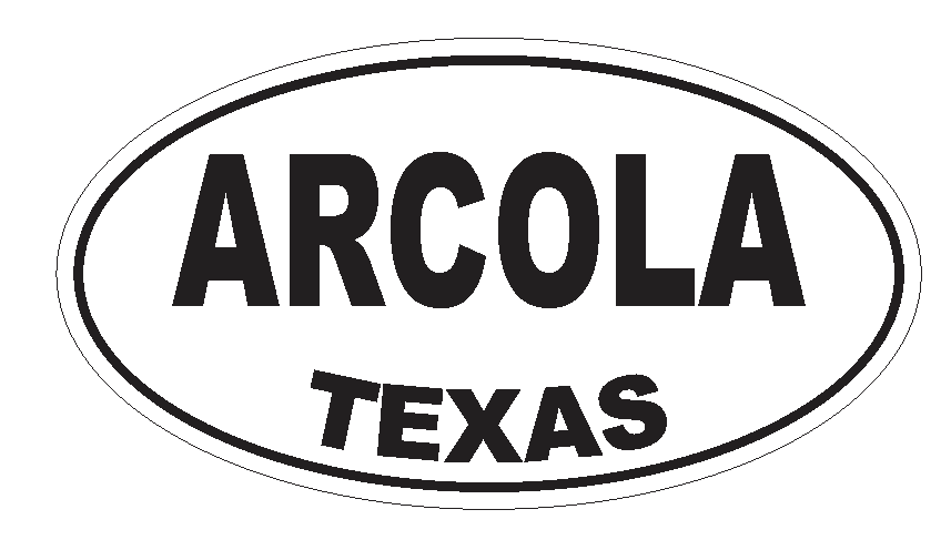 Arcola Texas Oval Bumper Sticker or Helmet Sticker D3119 Euro Oval - Winter Park Products