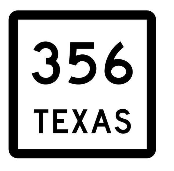 Texas State Highway 356 Sticker Decal R2651 Highway Sign ...