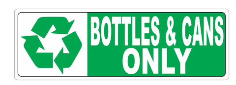 Recycle Bottles & Cans Only Sticker D3712