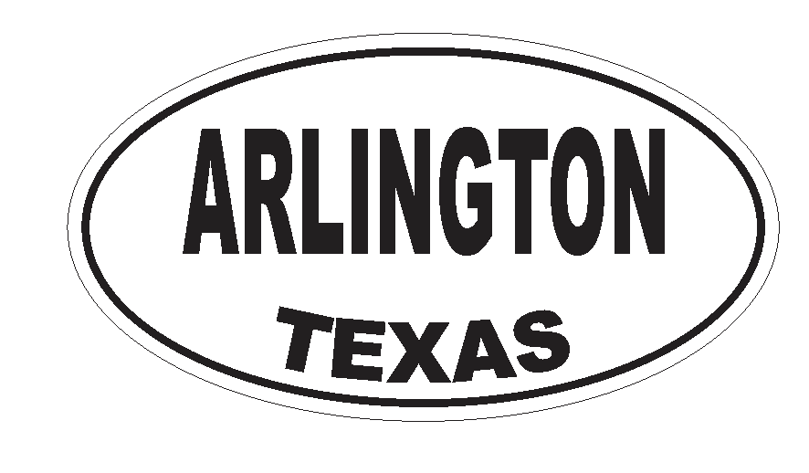 Arlington Texas Oval Bumper Sticker or Helmet Sticker D3139 Euro Oval - Winter Park Products