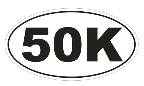 50K Oval Bumper Sticker or Helmet Sticker D142 Euro Oval Marathon Runner Race - Winter Park Products