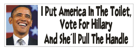 Anti Hillary Clinton Bumper Sticker or Helmet Sticker D755 Anti Obama Funny - Winter Park Products