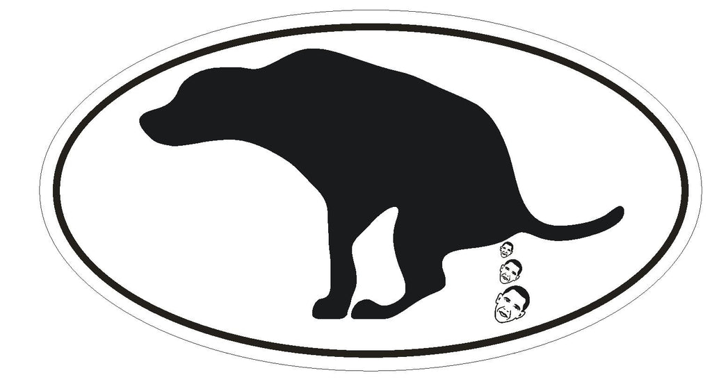 Anti Obama Dog EURO OVAL Bumper Sticker or Helmet Sticker D503 - Winter Park Products