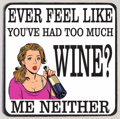 M71 Too Much Wine Funny Magnet