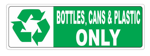 Recycle Bottles Cans & Plastic Only Sticker D3718