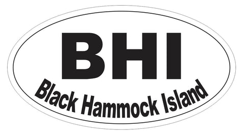 Black Hammock Island Oval Bumper Sticker or Helmet Sticker D3721 Euro Oval