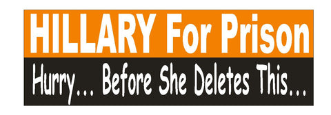 Hillary For Prison BUMPER STICKER or Helmet Sticker D2045 Anti Hillary Clinton - Winter Park Products