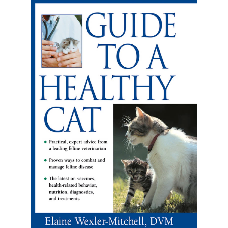 A Guide To A Healthy Cat by Elaine Wexler-Mitchell (PDF) - Pawsitive Products
