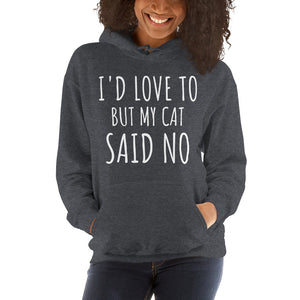 Cat Said No Hoodie - Pawsitive Products