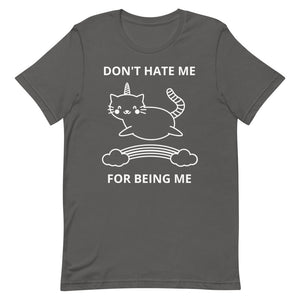 Don't Hate Me Caticorn T-Shirt - Pawsitive Products