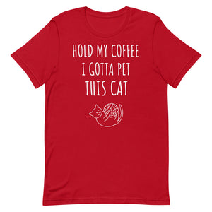 Hold My Coffee T-Shirt - Pawsitive Products