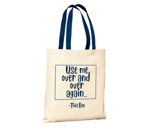 Use Me Canvas Tote