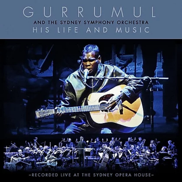 Gurrumull and The Sydney Symphony Orchestra CD