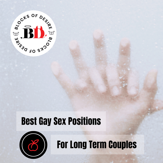 Best Gay Sex Positions for Long Term Couples