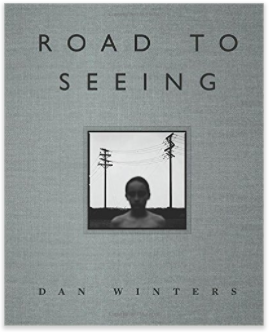Dan Winters Road To Seeing