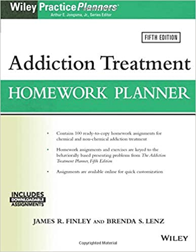 Addiction Treatment Homework Planner (PracticePlanners) 5th Edition