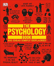 Load image into Gallery viewer, The Psychology Book: Big Ideas Simply Explained
