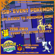 Load image into Gallery viewer, Event Collector 150+ Pokemon Distribution & Event Pokemon Home Upload Service - InfiniteStick