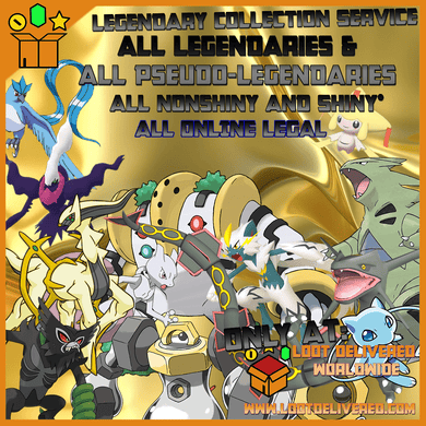 All Legend Collection Service - Receive All Legendary and Pseudo-Legendaires today! - LootDelivered.com