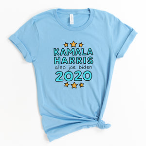 Kamala Harris and Also Joe Biden 2020 Unisex T-Shirt - feminist doodles