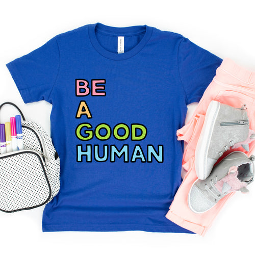 Be a Good Human Kids' T-Shirt - feminist doodles