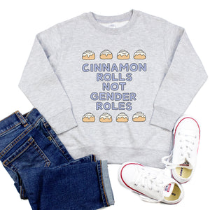 Cinnamon Rolls Not Gender Roles Youth & Toddler Sweatshirt (Hoodie or Crewneck)