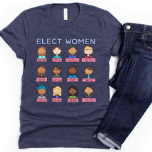 Load image into Gallery viewer, Elect Women Adult T-Shirt