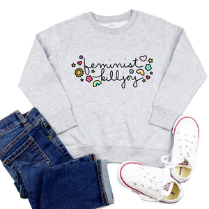 Feminist Killjoy Toddler Sweatshirt (Hoodie or Crewneck)