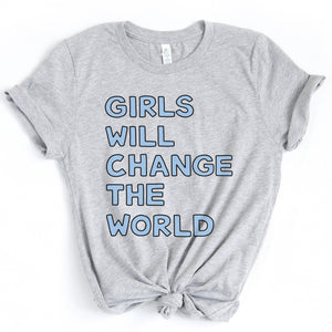Girls Will Change the World Adult T-Shirt