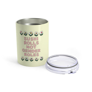 Sushi Rolls Not Gender Roles 10 oz Metal Thermos - feminist doodles