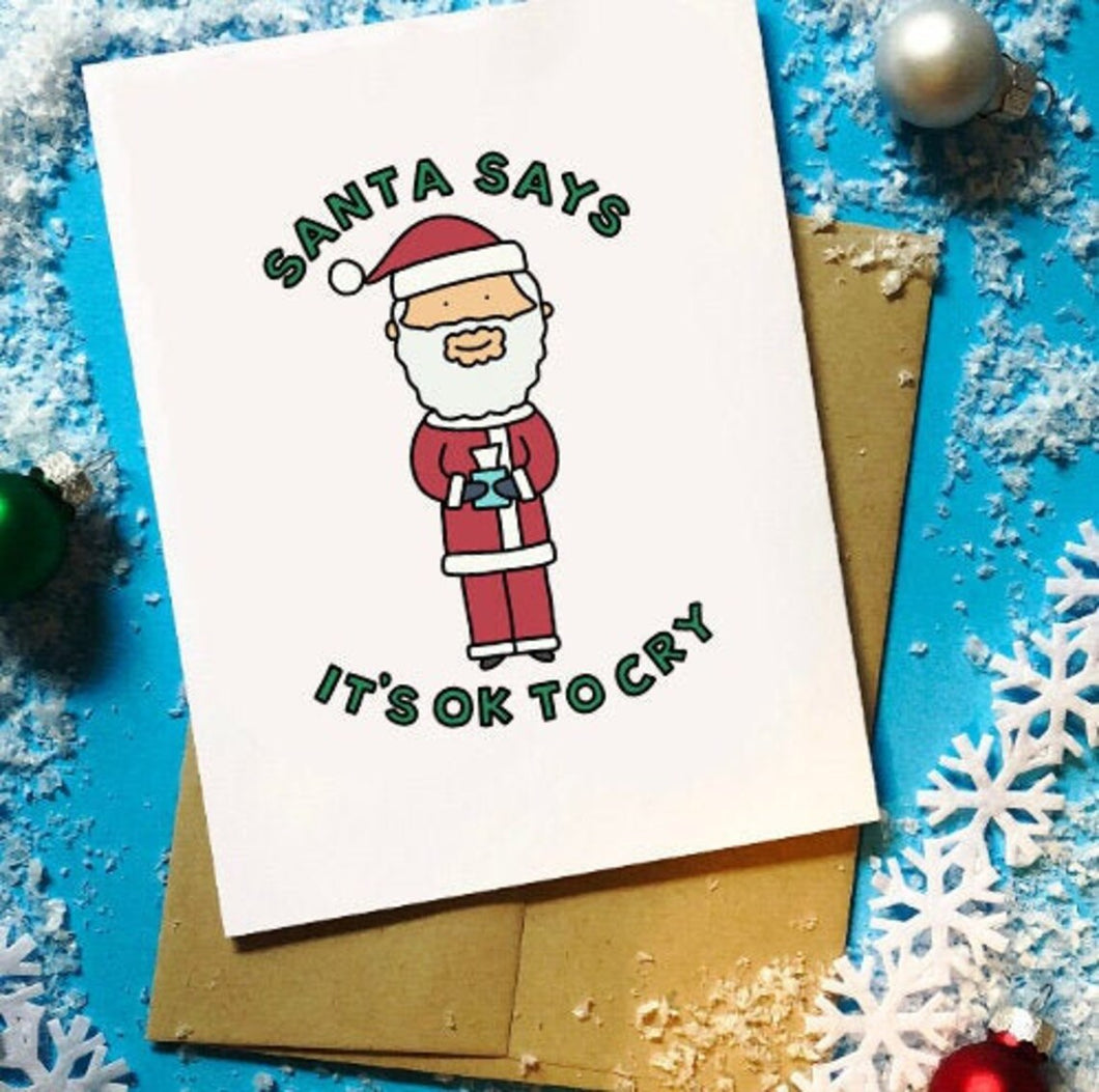 Santa Says It's Ok to Cry Holiday Card