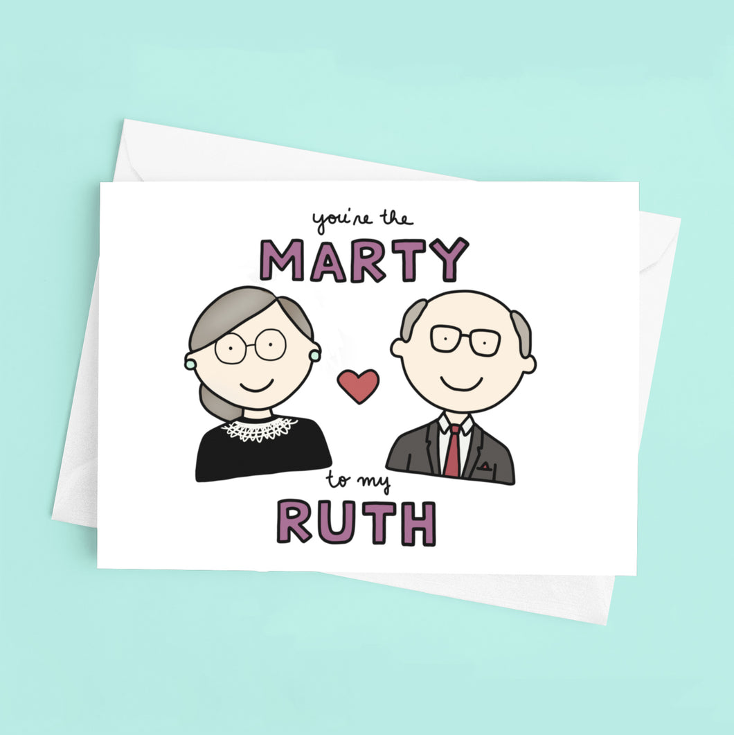 You're the Marty to my Ruth Bader Ginsburg Love / Anniversary Card