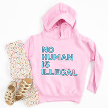 Load image into Gallery viewer, No Human Is Illegal Youth & Toddler Sweatshirt (Hoodie or Crewneck)