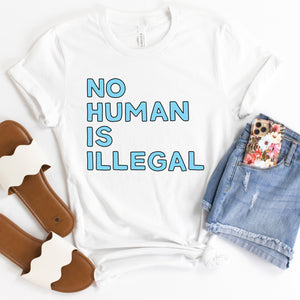 No Human is Illegal Adult T-Shirt - feminist doodles